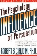 Influence: The Psychology of Persuasion cover picture