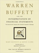 Warren Buffett and the Interpretation of Financial Statements: The Search for the Company with a Durable Competitive Advantage cover picture