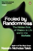 Fooled by Randomness: The Hidden Role of Chance in Life and in the Markets cover picture